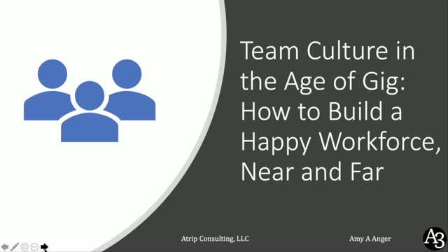 Team Culture in the Age of Gig: How to Build a Happy Workforce, Near and Far