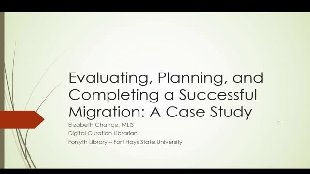 Evaluating, Planning, and Completing a Successful Migration: A Case Study
