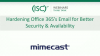 Hardening Office 365's Email for Better Security & Availability