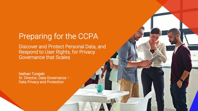 Preparing for the CCPA With Privacy Governance That Scales
