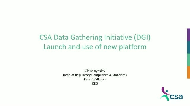CSA Data Gathering Initiative (DGI) Launch and Use of New Platform