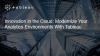 Innovation in the Cloud: Modernize Your Analytics Environments With Tableau