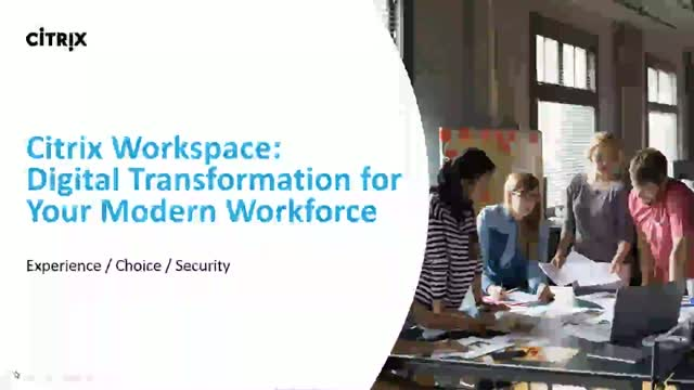 Discover Citrix Workspace - The Future of Work 101
