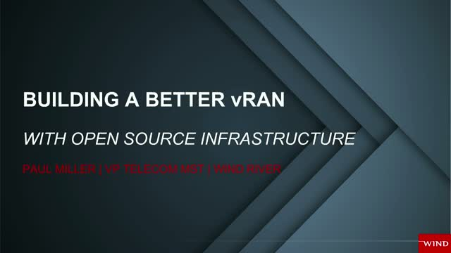 Building a Better vRAN with Open Source Infrastructure