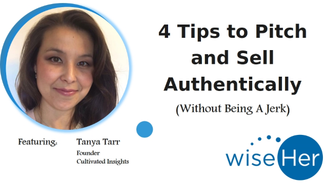 4 Tips to Pitch and Sell Authentically (Without Being A Jerk)
