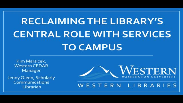Reclaiming the Library's Central Role with Services to Campus