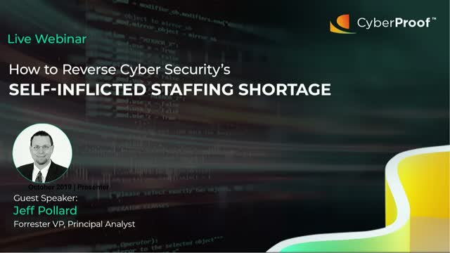 How to Reverse Cyber Security's Self-Inflicted Staffing Shortage