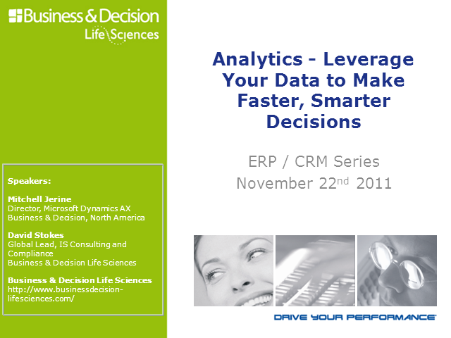 Life Sciences 1: Analytics-Leverage Your Data to Make Faster, Smarter Decisions