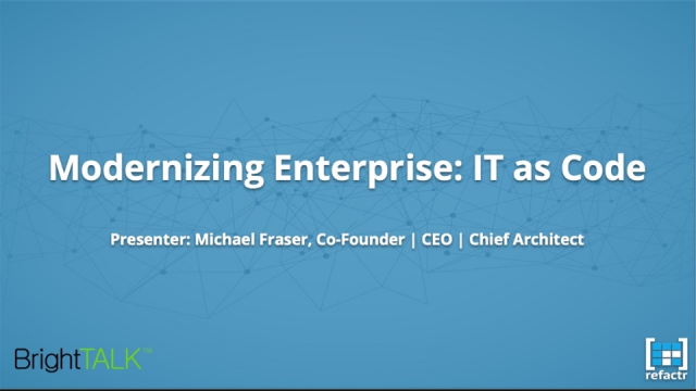 Modernizing Enterprise: IT as Code