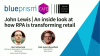 John Lewis | An inside look at how RPA is transforming retail