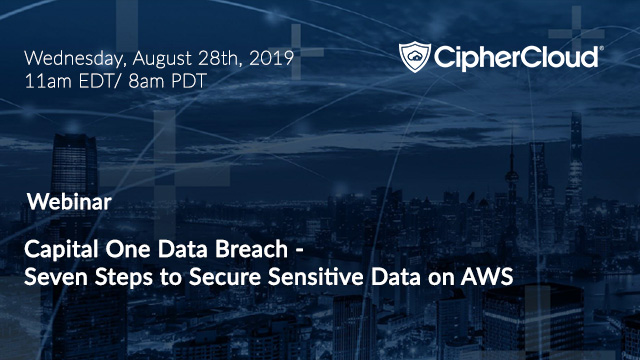 Capital One Data Breach - Seven Steps to Secure Sensitive Data on AWS
