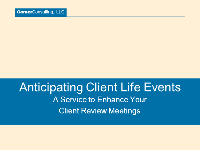 Anticipating Client Life Events