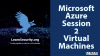 Microsoft Azure 2 Virtual Machines