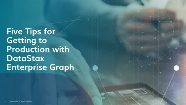 Best Practices for Getting to Production with DataStax Graph