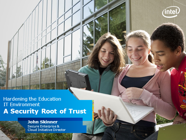 Hardening the Education IT Environment: A Security Root of Trust