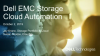 Dell EMC Storage Cloud Automation