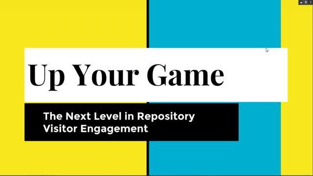 Up Your Game: The Next Level in Repository Visitor Engagement