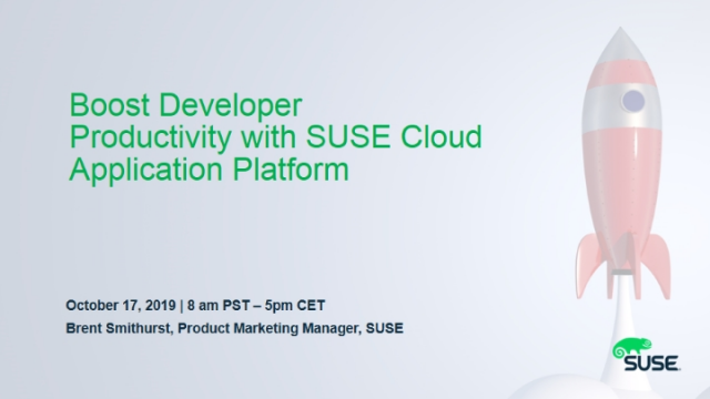 Boost Developer Productivity with SUSE Cloud Application Platform