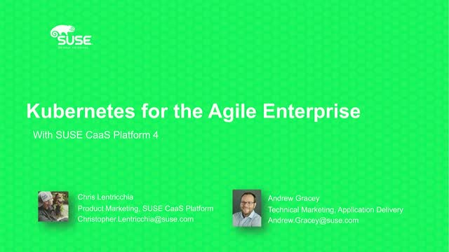 Kubernetes for the Agile Enterprise with SUSE CaaS Platform 4