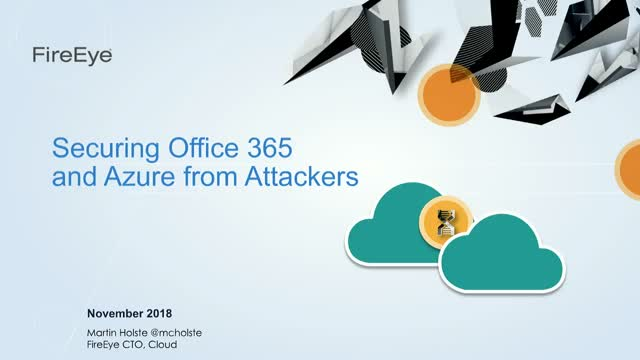 Securing Office 365 from Attackers