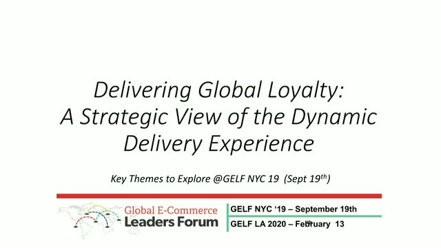 Delivering Global Loyalty: A Strategic View of the Dynamic Delivery Experience