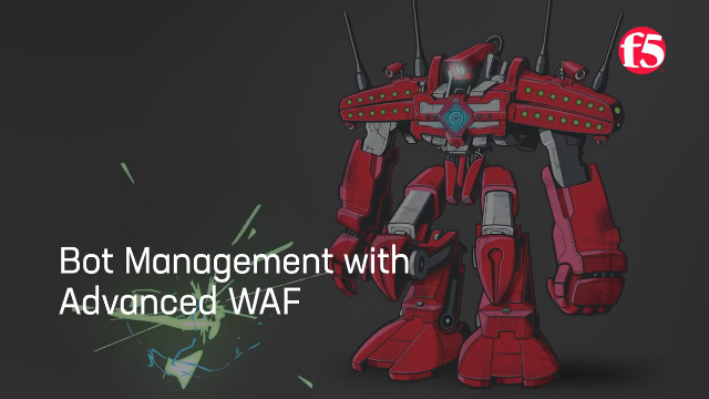 Bot Management with F5's Advanced WAF