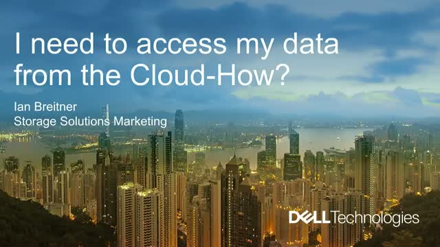 I Need to Access My Data from the Cloud - How?