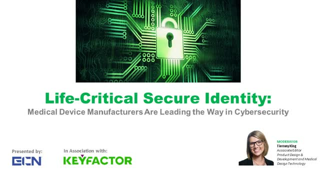 Medical Device Manufacturers - Leading the Way in Cybersecurity