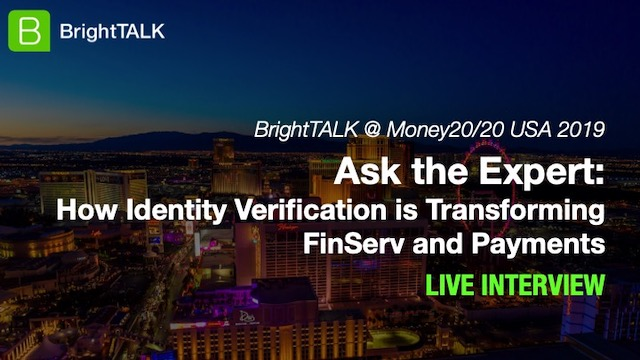 How Identity Verification is Transforming FinServ and Payments
