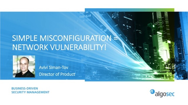 Simple Network Misconfigurations Equals Big Vulnerabilities - How to Avoid It