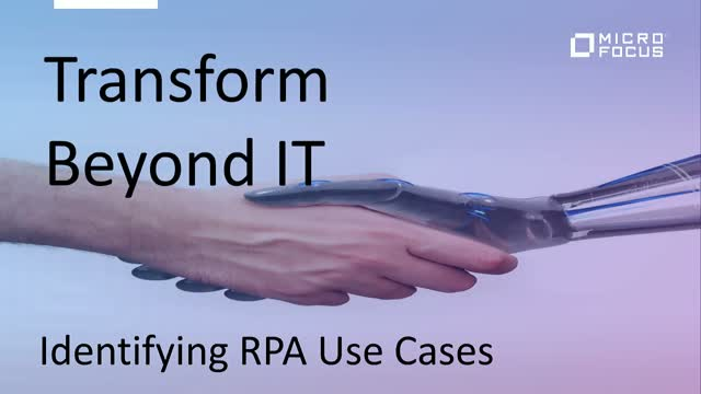 Transform Beyond IT: identifying RPA use cases