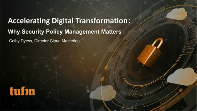 Accelerating Digital Transformation: Why Security Policy Management Matters