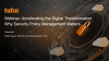 Webinar: Accelerating the Digital Transformation: Why Security Policy Management