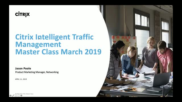 Citrix Intelligent Traffic Management - Master Class 2019 April
