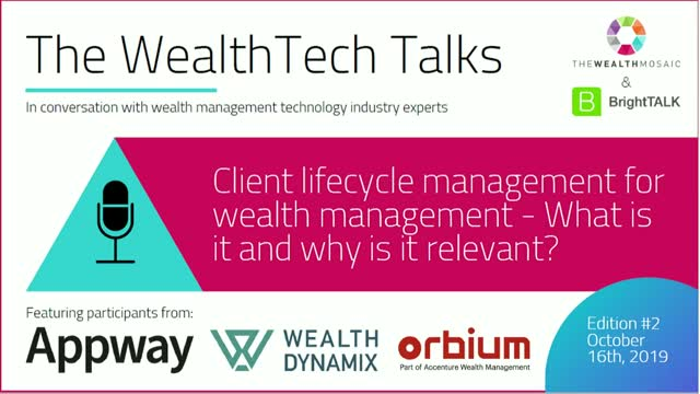 The WealthTech Talks: Client lifecycle management for wealth mgmt - What is it?
