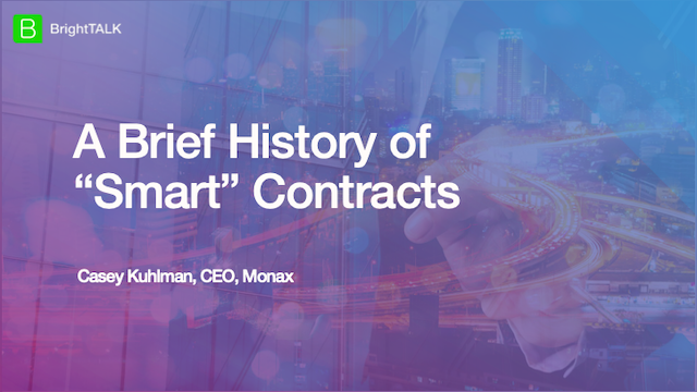 "A Brief History of ""Smart"" Contracts"
