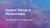 Current Trends in Ransomware