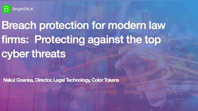 Breach protection for modern law firms: Protecting against top cyber threats