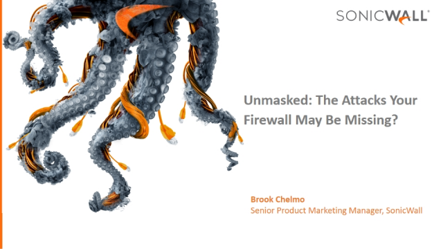 Unmasked: The Attacks Your Firewall May Be Missing?