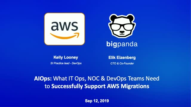 AIOps:What IT Ops, NOC & DevOps Teams Need to Successfully Support AWS Migration