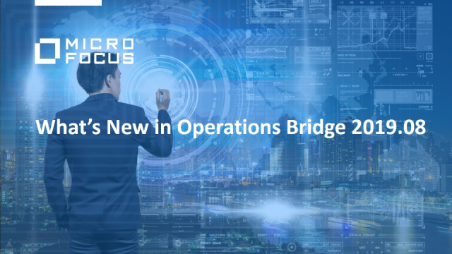 What's New in OpsBridge 2019.08