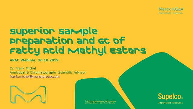 Superior Sample Preparation and GC of Fatty Acid Methyl Esters