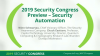 2019 Security Congress Preview – Security Automation