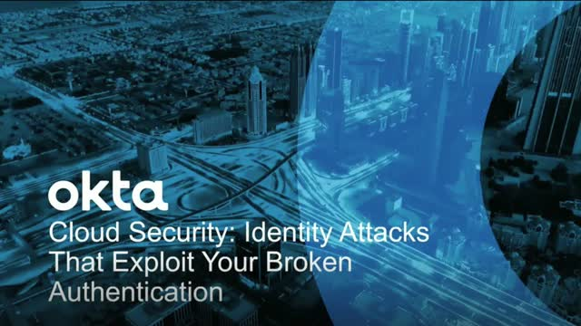 5 Identity Attacks that Exploit Your Broken Authentication