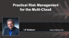 Practical Risk Management for the Multi-Cloud