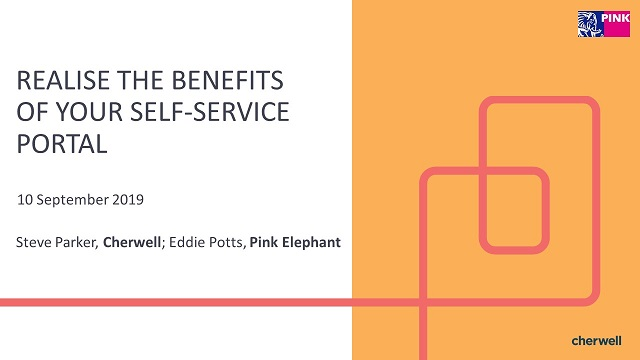Realise the benefits of your self-service portal