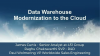 Data Warehouse Modernization to the Cloud