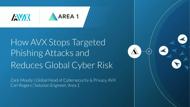 How AVX Stops Targeted Phishing Attacks and Reduces Global Cyber Risk