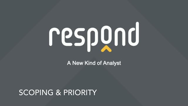 Respond Analyst - Dynamic Scoping and Prioritization