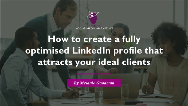 Optimising your Linkedin Profile: The Newest & Most Effective Techniques